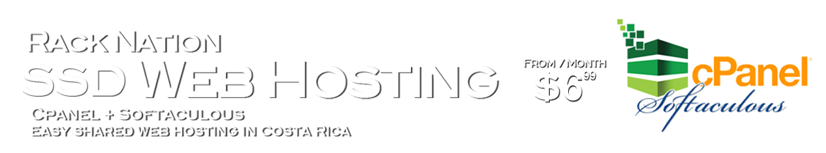 Web Hosting, cPanel + Softaculous easy shared web hosting in Costa Rica at RACKNATION